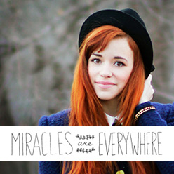 Miracles are Everywhere