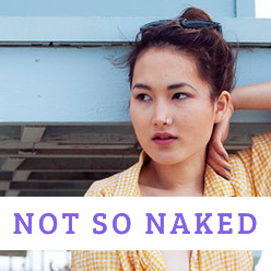 Not So Naked
