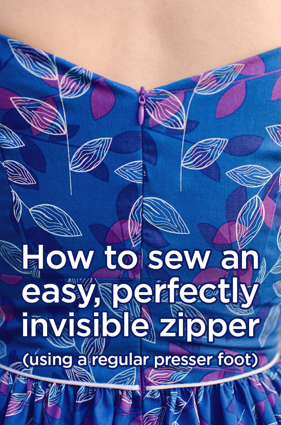 The best invisible zipper tutorial ever